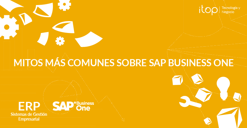 Los mitos más comunes sobre SAP Business One