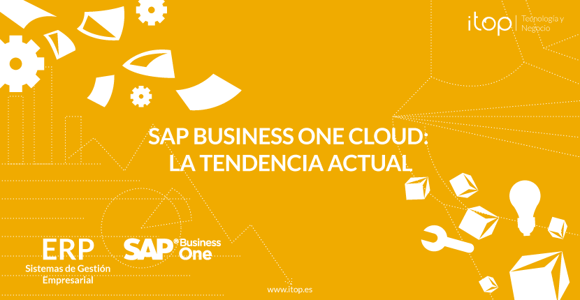 SAP Business One Cloud: La tendencia actual