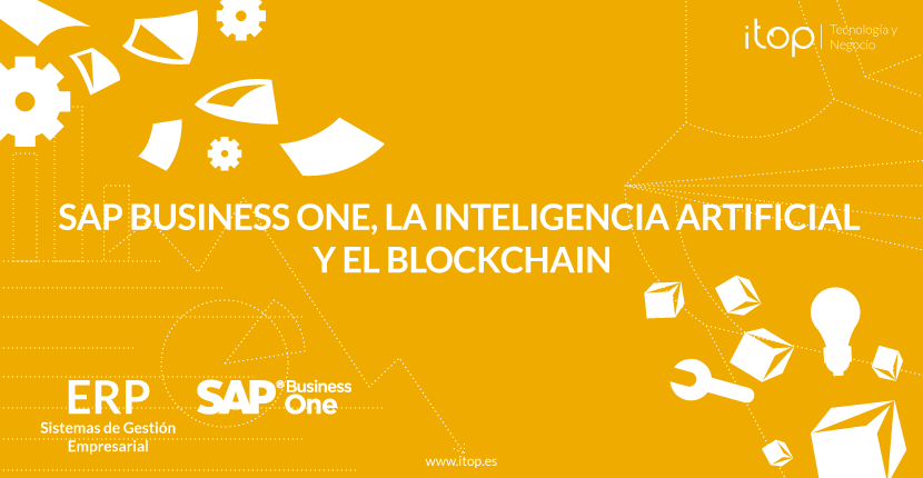 SAP Business One, la inteligencia artificial y el blockchain