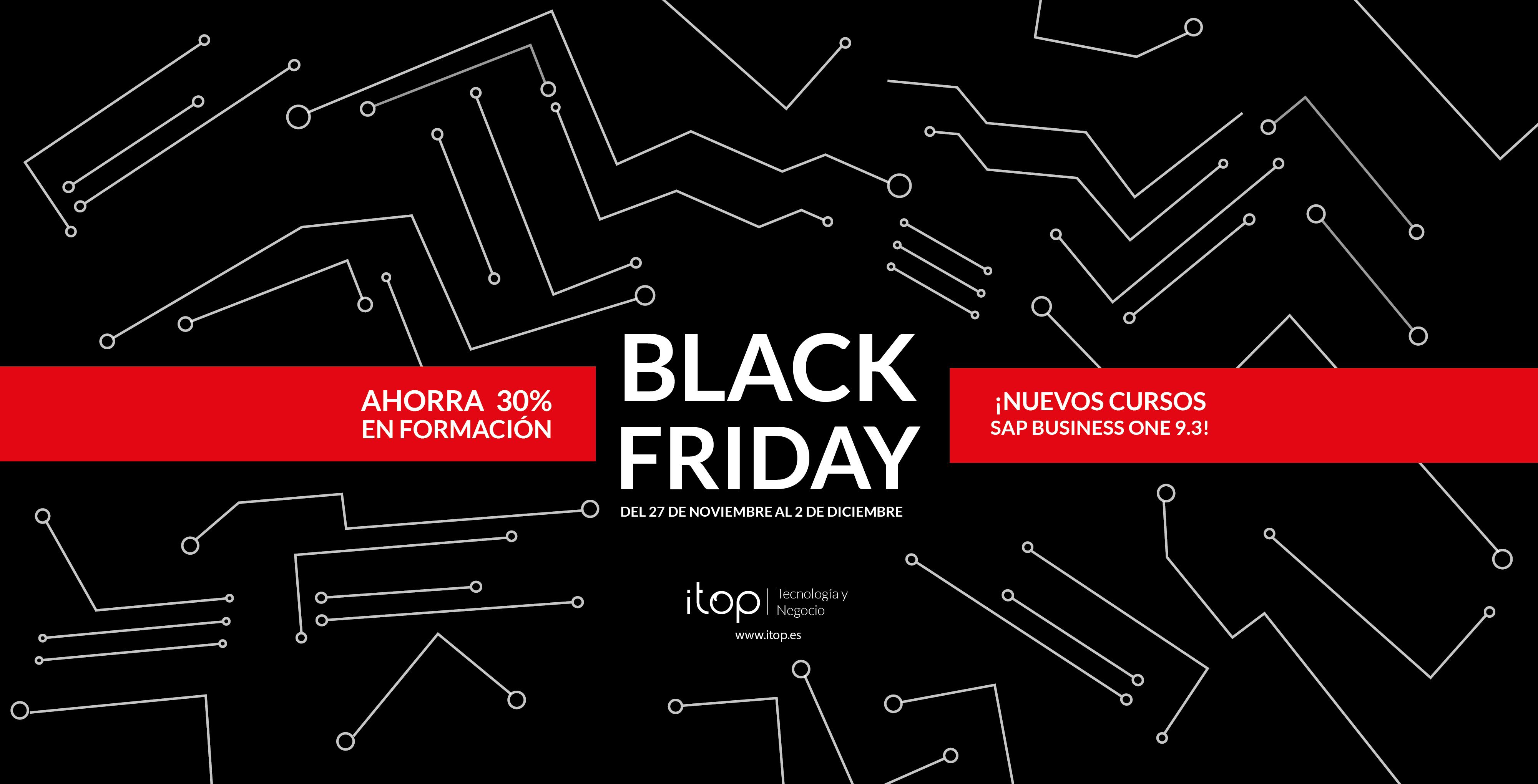 ¡Llega el Black Friday a Itop!