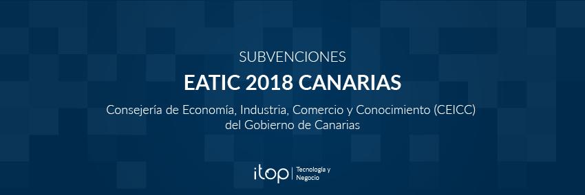 Llegan las Subvenciones EATIC 2018 Canarias