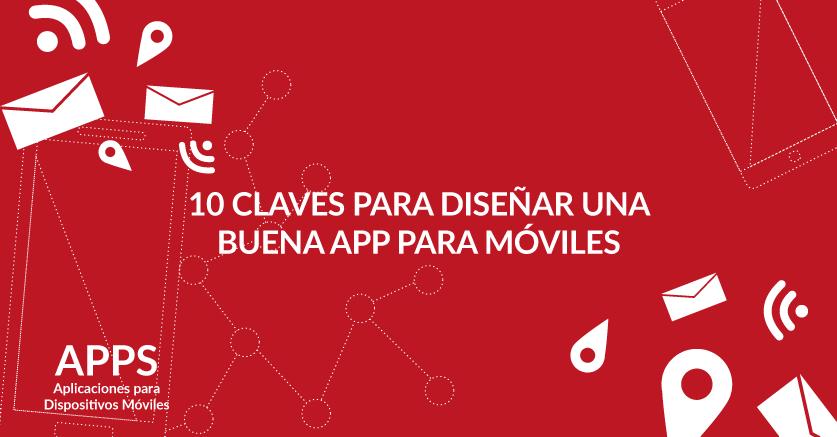 10 Claves para diseñar una buena App para móviles