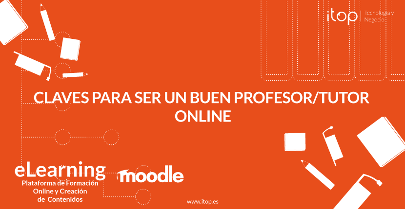 Claves para ser un buen profesor/tutor online