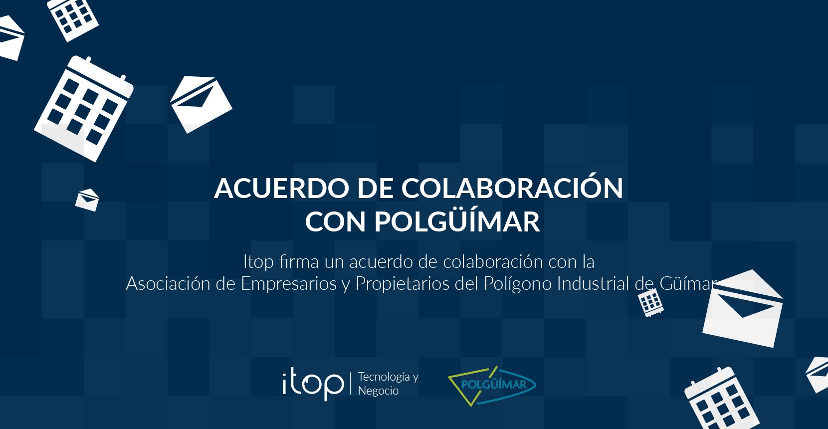 Itop firma un acuerdo de colaboración con el Polígono de Güímar