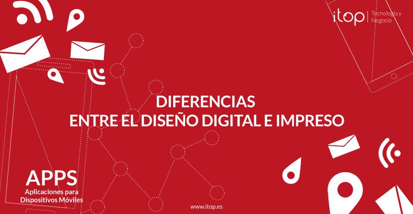 Diferencias entre el diseño digital e impreso