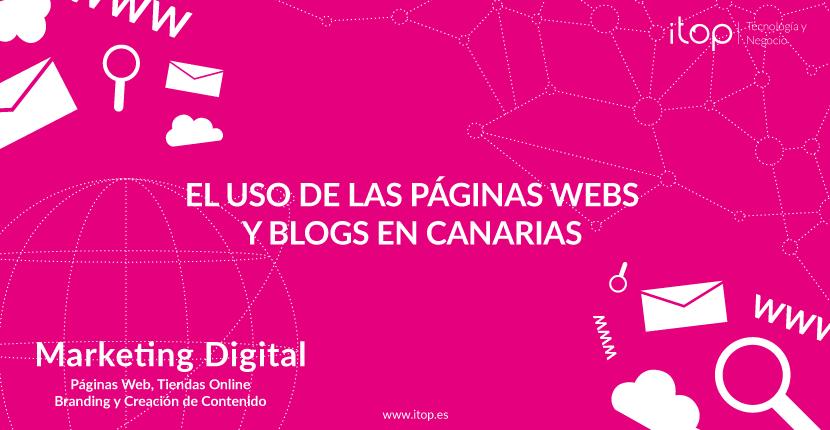 El uso de las Páginas webs y blogs en Canarias