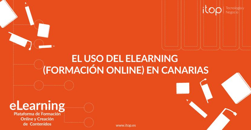 El uso del eLearning (Formación Online) en Canarias