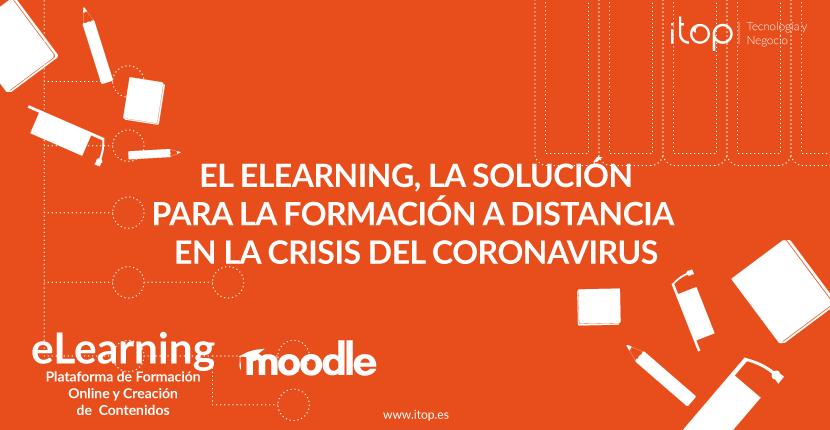 El eLearning, la solución para la formación a distancia en la crisis del Coronavirus