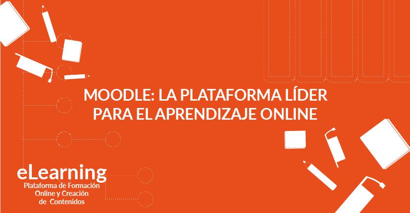 Moodle: la plataforma líder para el aprendizaje online
