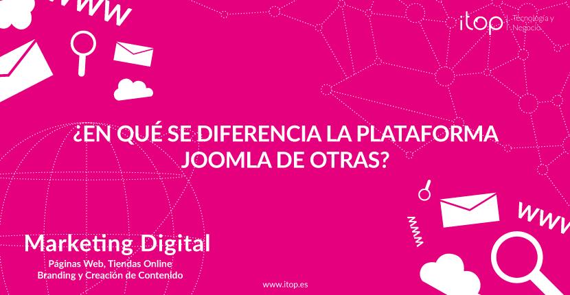 ¿En qué se diferencia la plataforma Joomla de otras?