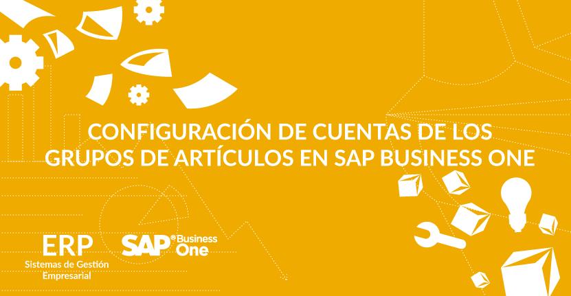 Configuración de cuentas de los grupos de artículos en SAP Business One