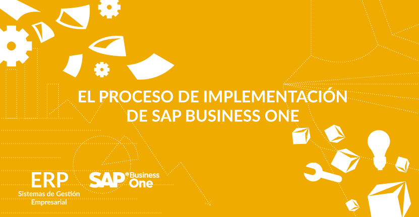 El proceso de implementación de SAP Business One