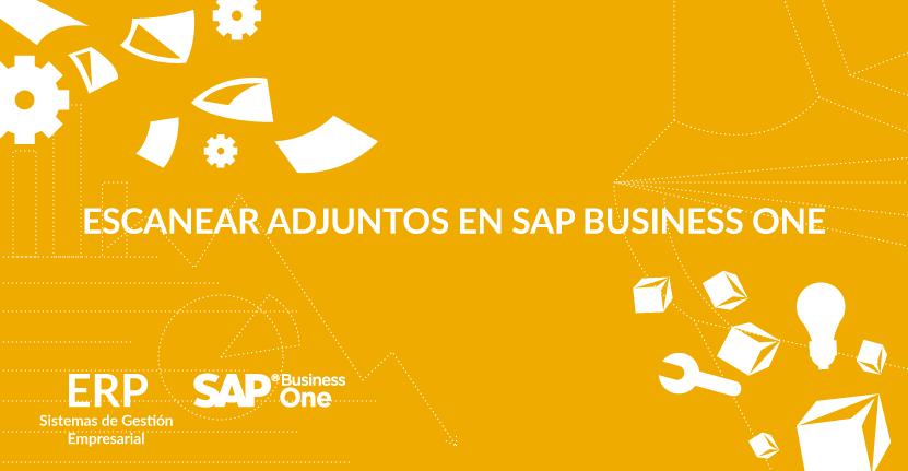 Escanear adjuntos en SAP Business One