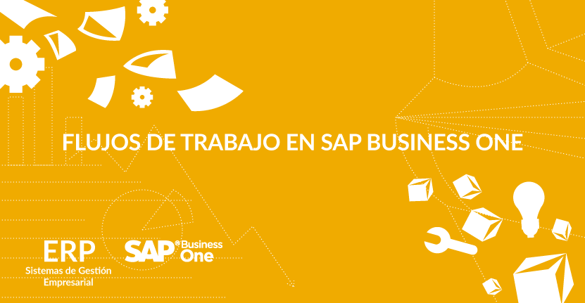 Flujos de trabajo en SAP Business One