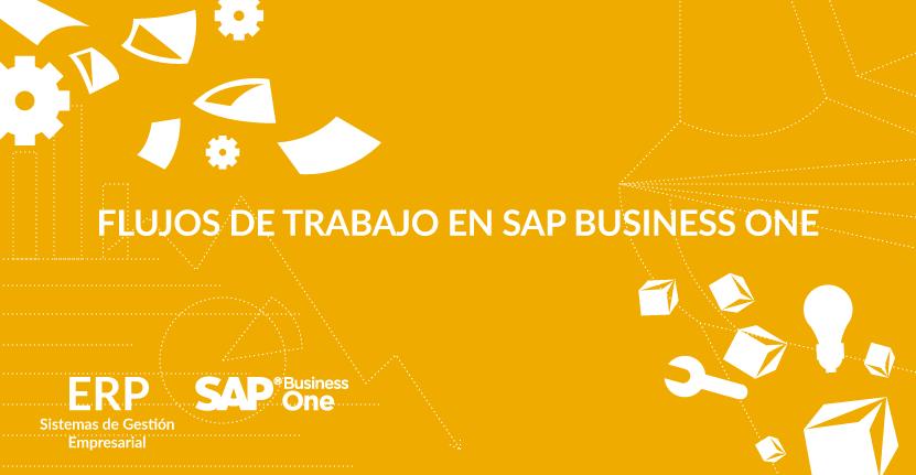 Flujos de trabajo en SAP Business One