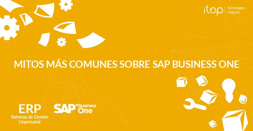 Los mitos más comunes sobre SAP Business One