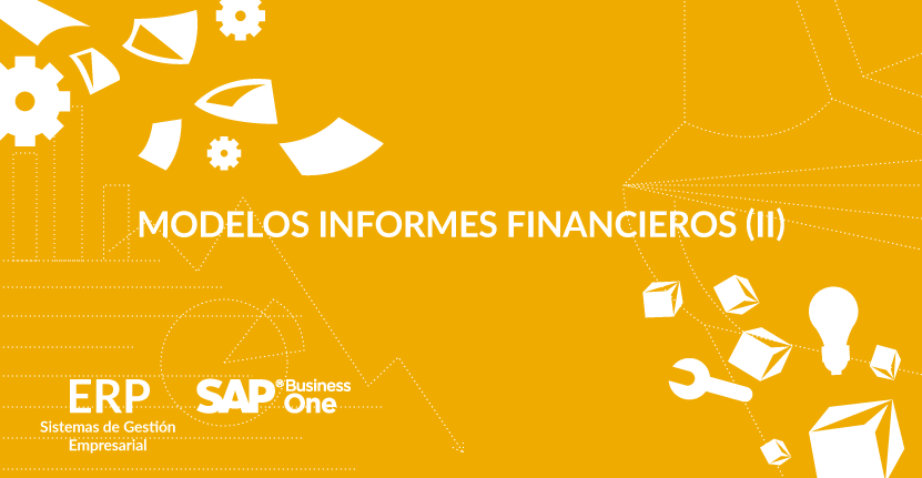 Modelos informes financieros (II)
