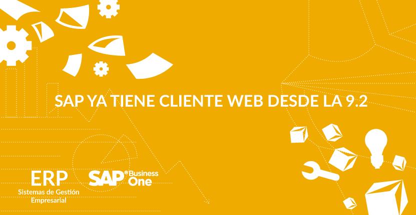 SAP ya tiene cliente web desde la 9.2