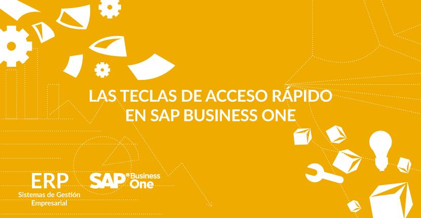 Las teclas de acceso rápido en SAP Business One