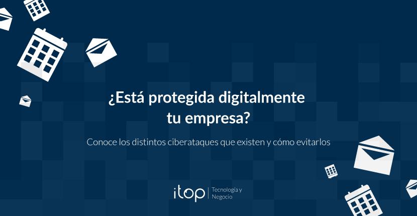 ¿Está protegida digitalmente tu empresa?