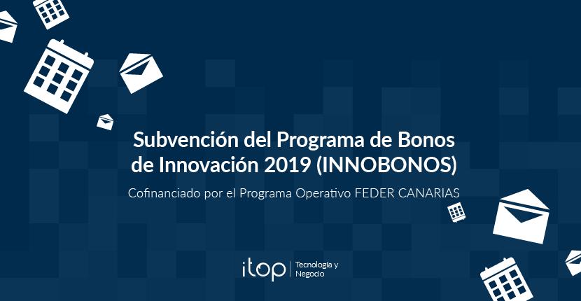 Subvención del  Programa de Bonos de Innovación 2019  (INNOBONOS)