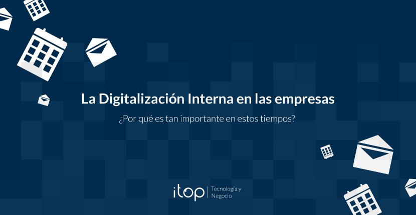La Digitalización Interna en las empresas