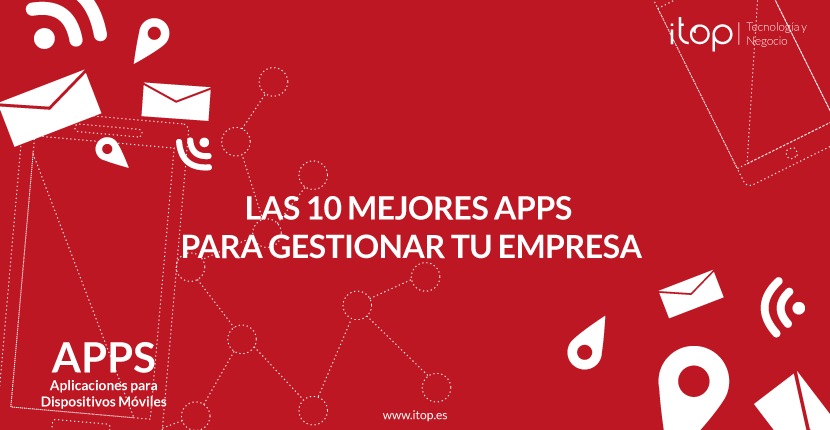 Las 10 mejores apps para gestionar tu empresa