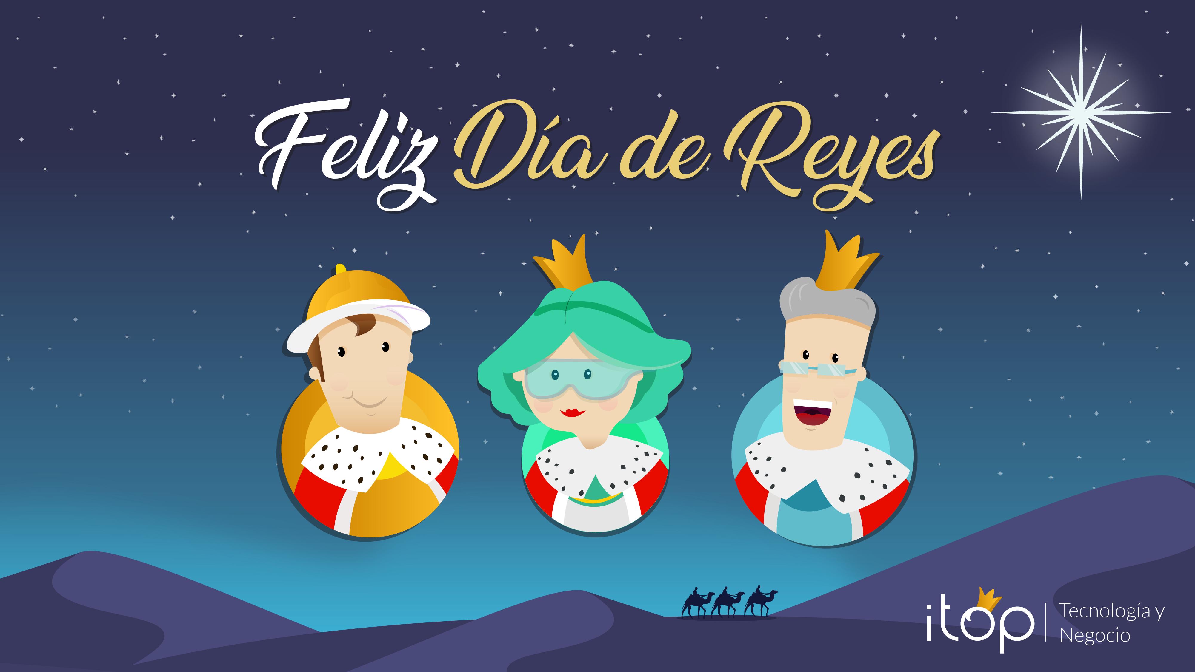 ¡Felices Reyes!