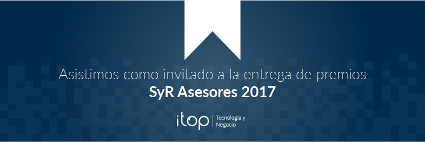 Itop asiste como invitado a los premios SyR Asesores 2017