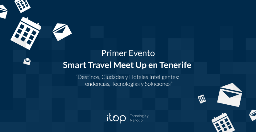 Primer Evento Smart Travel Meet Up en Tenerife