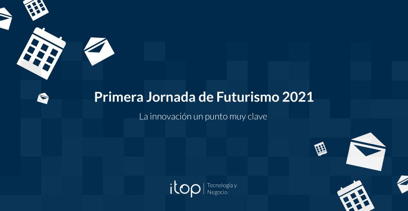 Primera Jornada de Futurismo 2021