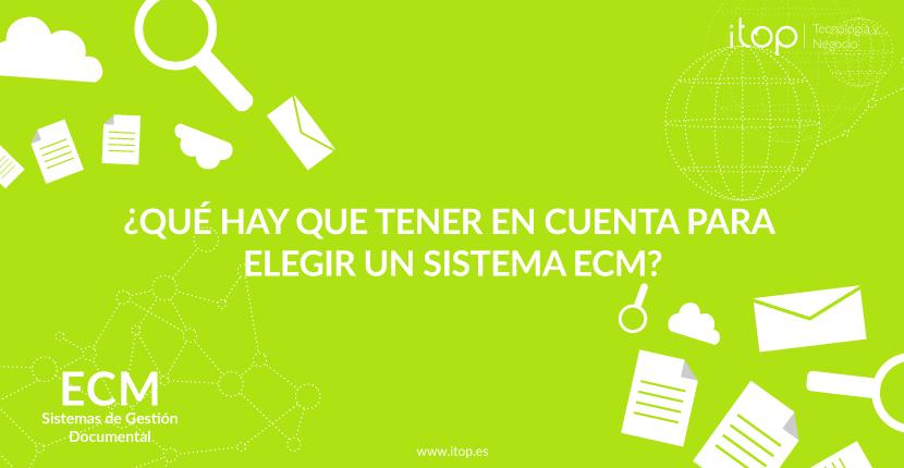 ¿Qué hay que tener en cuenta para elegir un sistema ECM?