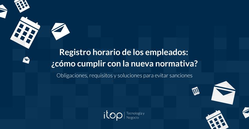 Registro horario de los empleados: ¿cómo cumplir con la nueva normativa?