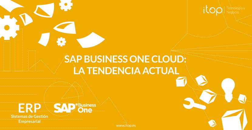 SAP Business One Cloud: La tendencia actual