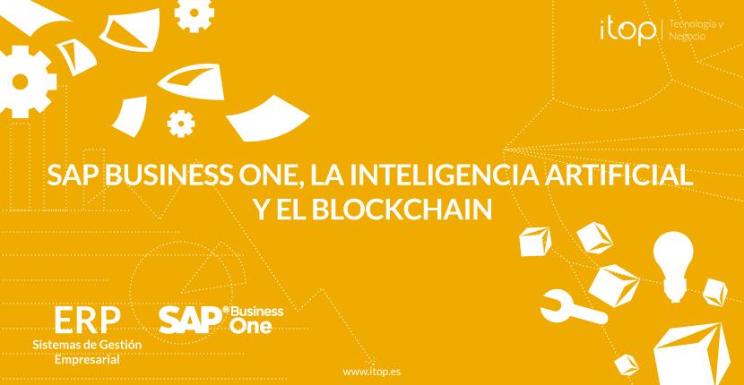 SAP Business One, la inteligencia artificial y el blockchain