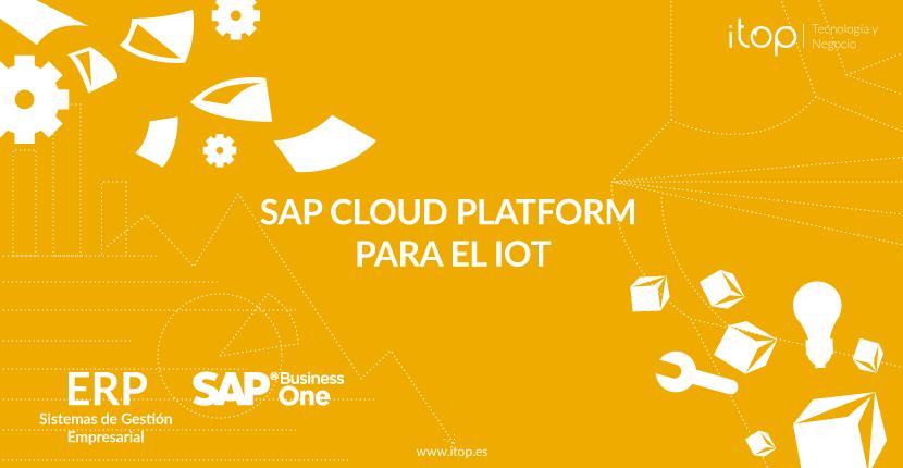 SAP Cloud Platform para el IoT