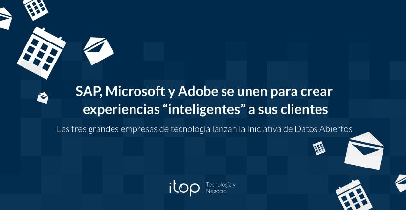 SAP, Microsoft y Adobe se unen para crear experiencias