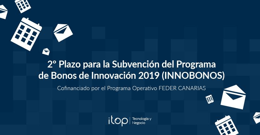 2º Plazo para la Subvención del Programa de Bonos de Innovación 2019 (INNOBONOS)