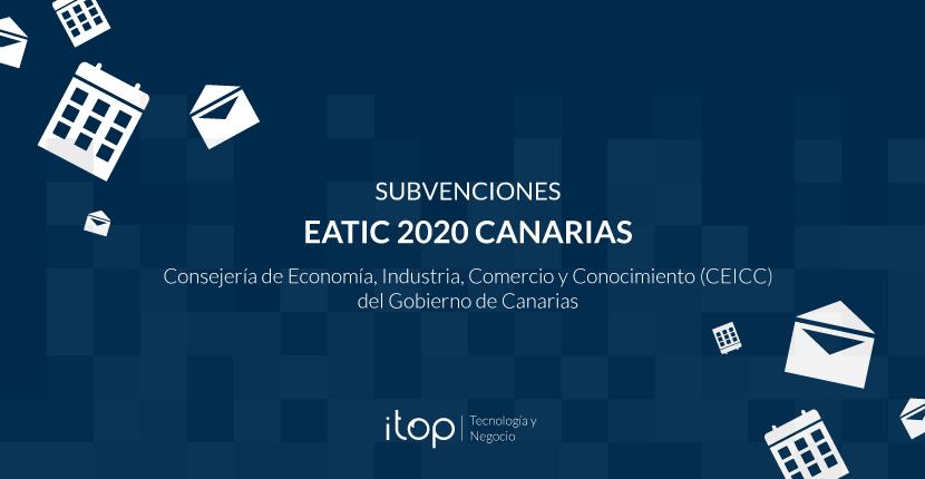 EATIC 2020 Canarias: Más de 4 millones de euros en ayudas