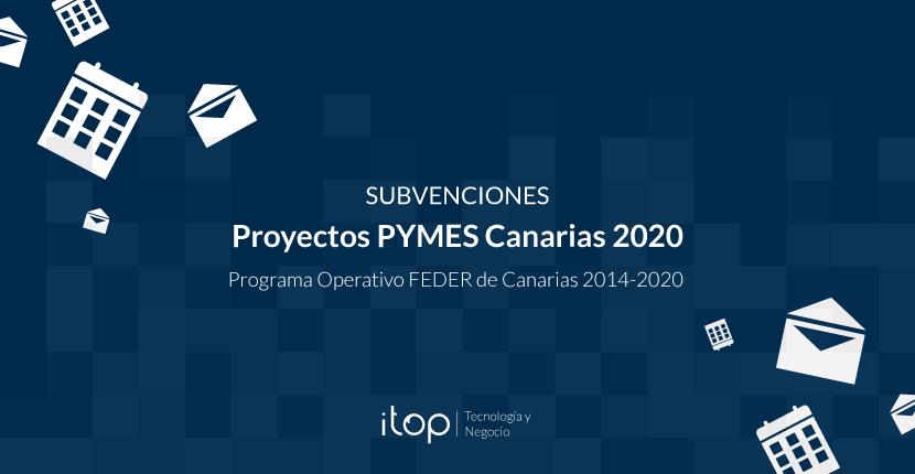 Subvenciones a proyectos PYMES Canarias 2020