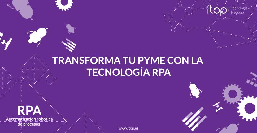 Transforma tu Pyme con la tecnología RPA